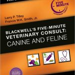 Blackwell's Five-Minute Veterinary Consult: Canine and Feline 5th Edition