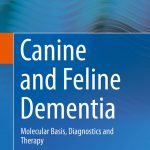 Canine and Feline Dementia: Molecular Basis, Diagnostics and Therapy