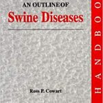 An Outline of Swine Diseases: A Handbook