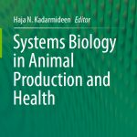 Systems Biology in Animal Production and Health